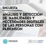Encuesta sobre las necesidades digitales de las personas con párkinson